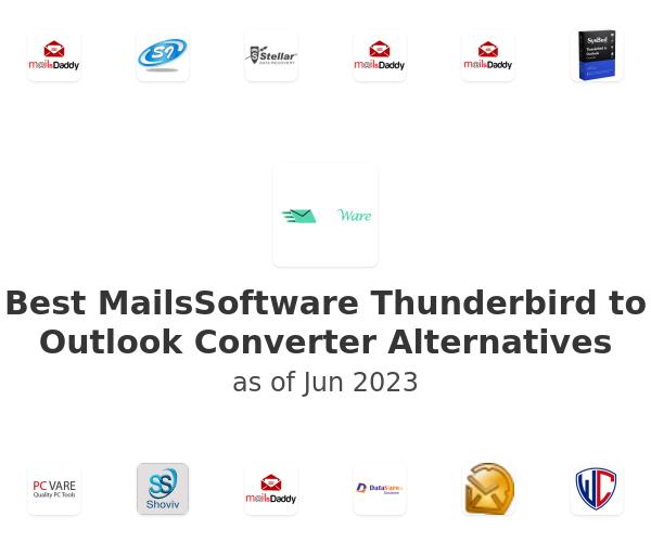 Best MailsSoftware Thunderbird to Outlook Converter Alternatives