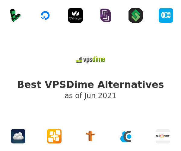 Best VPSDime Alternatives