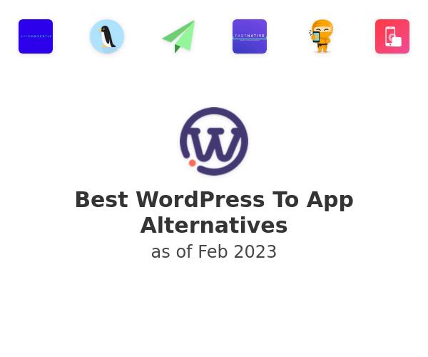 Best WordPress To App Alternatives