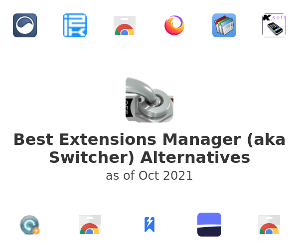 Best Extensions Manager (aka Switcher) Alternatives