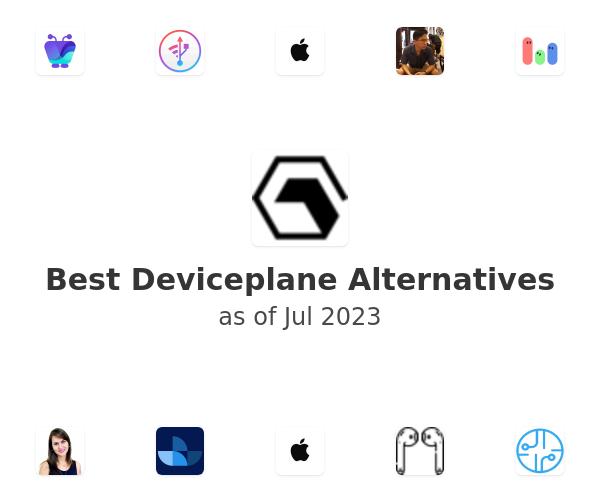 Best Deviceplane Alternatives