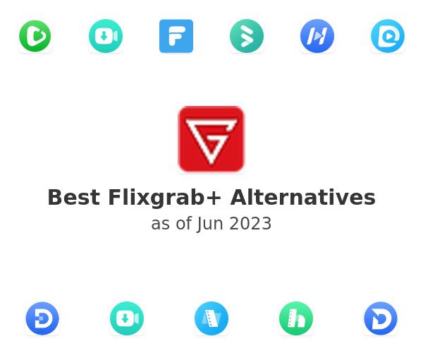 Best Flixgrab+ Alternatives