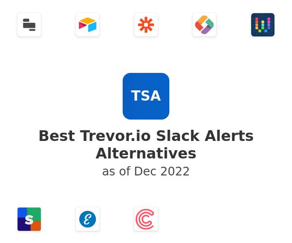 Best Trevor.io Slack Alerts Alternatives
