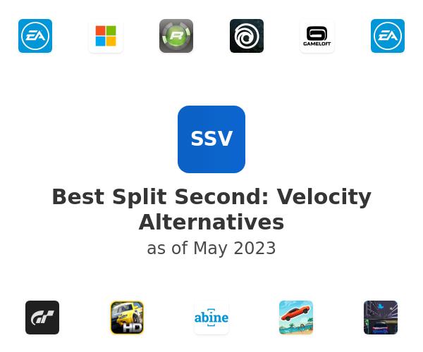 Best Split Second: Velocity Alternatives