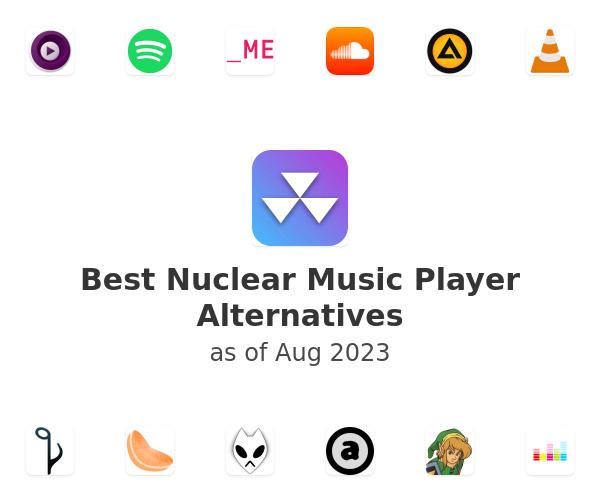 Best Nuclear Music Player Alternatives