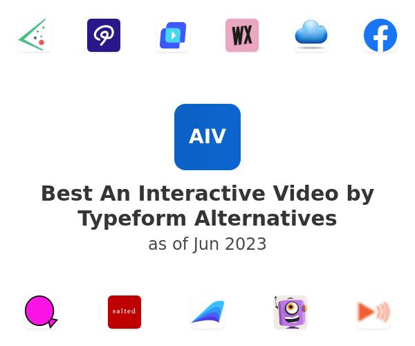 Best An Interactive Video by Typeform Alternatives