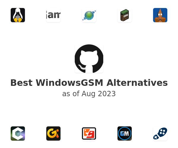 Best WindowsGSM Alternatives