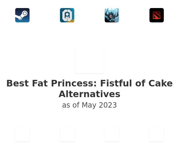 Best Fat Princess: Fistful of Cake Alternatives