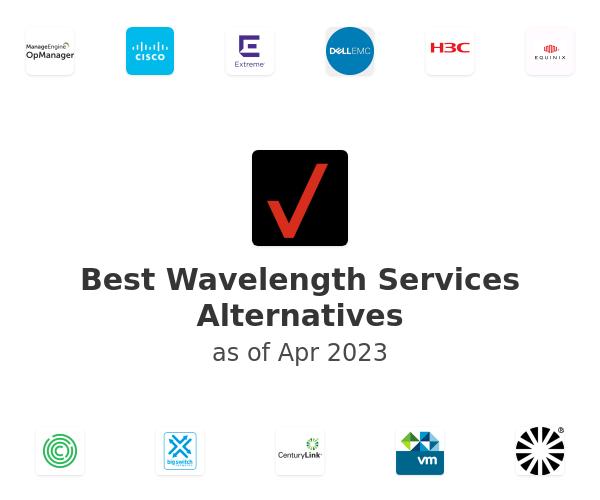 Best Wavelength Services Alternatives