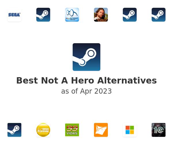 Best Not A Hero Alternatives