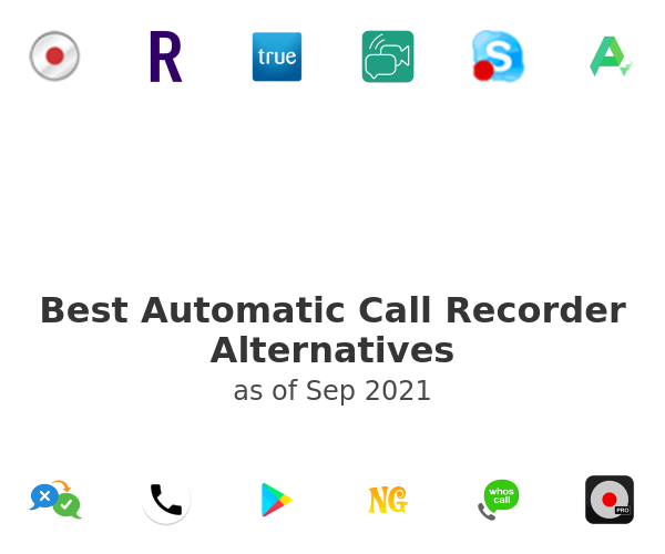 Best Automatic Call Recorder Alternatives