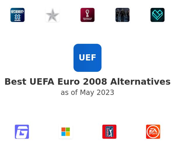 Best UEFA Euro 2008 Alternatives