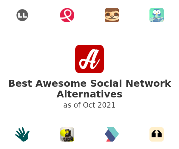 Best Awesome Social Network Alternatives