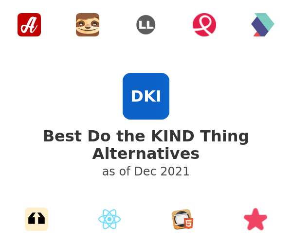 Best Do the KIND Thing Alternatives