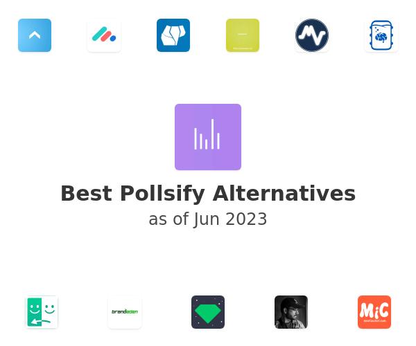 Best Pollsify Alternatives