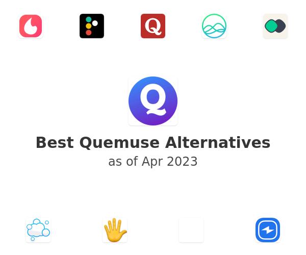 Best Quemuse Alternatives