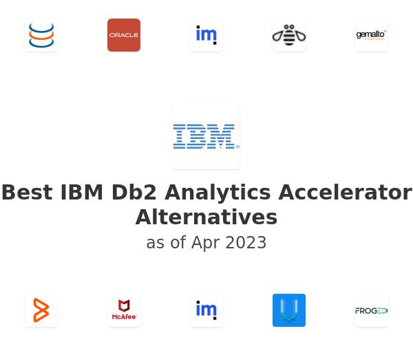 Best IBM Db2 Analytics Accelerator Alternatives