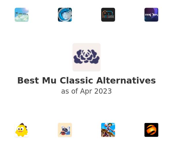 Best Mu Classic Alternatives