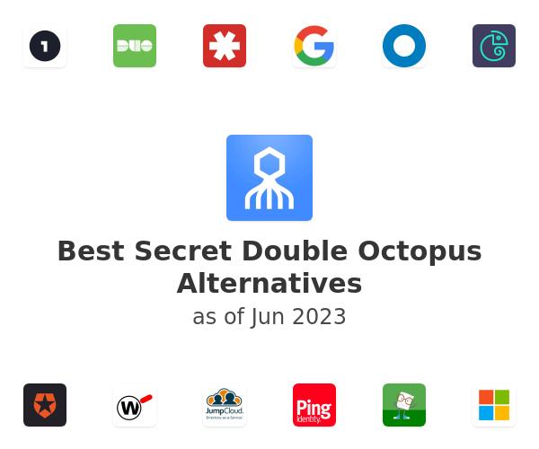 Best Secret Double Octopus Alternatives