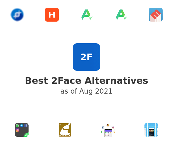 Best 2Face Alternatives