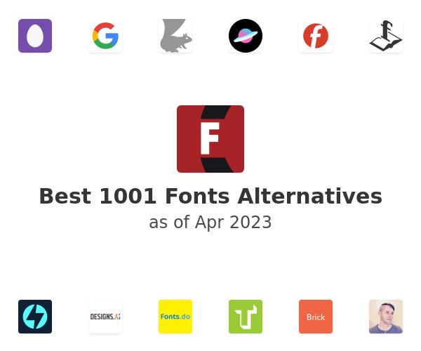Best 1001 Fonts Alternatives