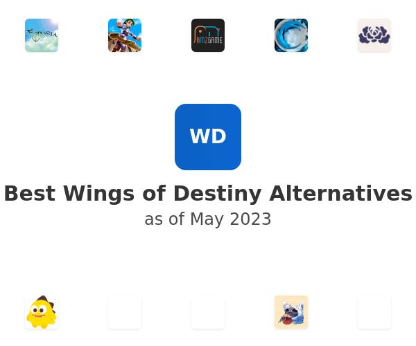 Best Wings of Destiny Alternatives