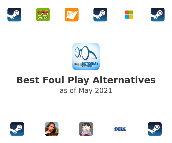 Best Foul Play Alternatives