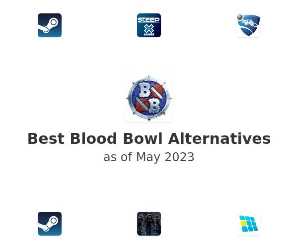 Best Blood Bowl Alternatives
