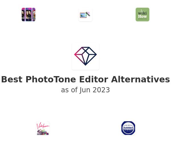 Best PhotoTone Editor Alternatives