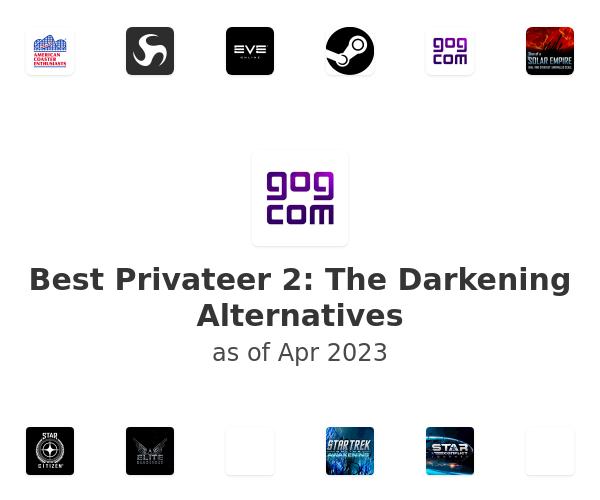 Best Privateer 2: The Darkening Alternatives