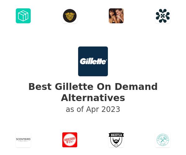 Best Gillette On Demand Alternatives