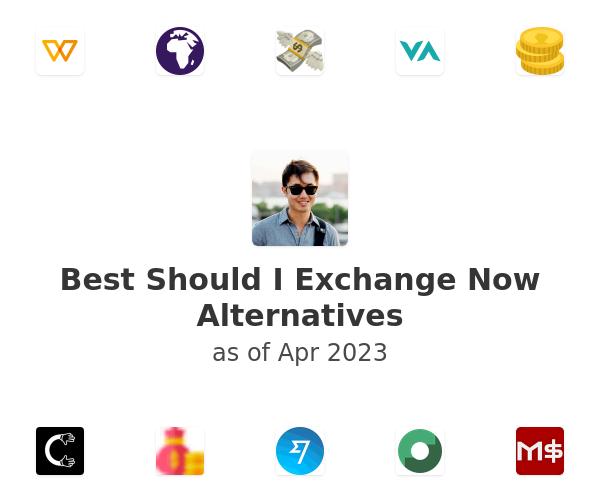 Best Should I Exchange Now Alternatives