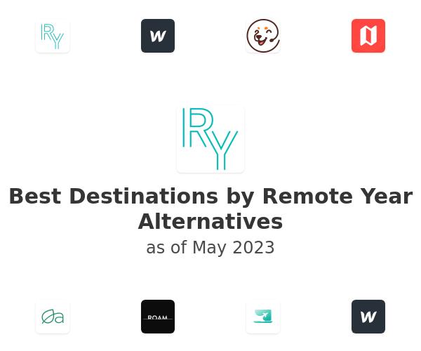 Best Destinations by Remote Year Alternatives
