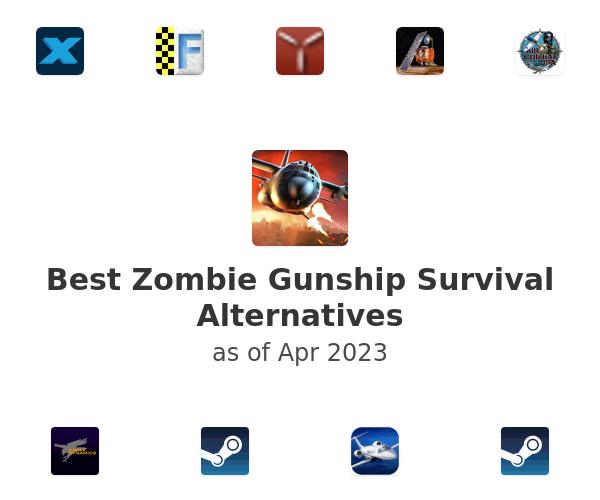 Best Zombie Gunship Survival Alternatives