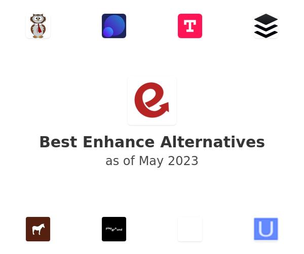 Best Enhance Alternatives