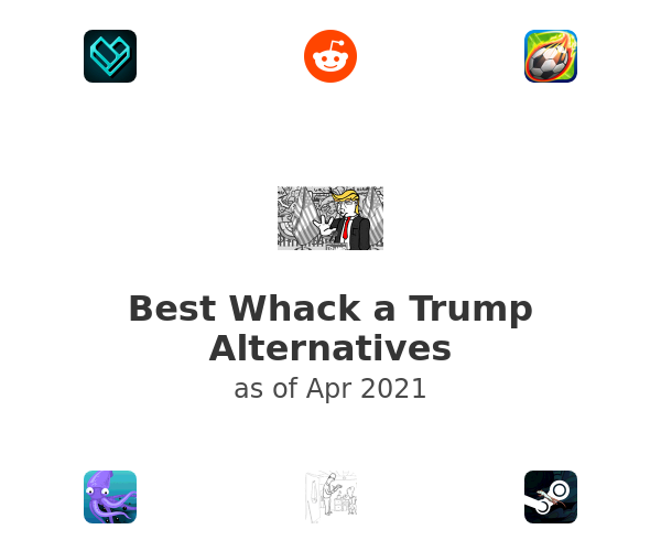 Best Whack a Trump Alternatives