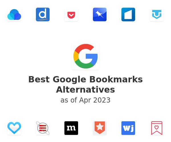 Best Google Bookmarks Alternatives
