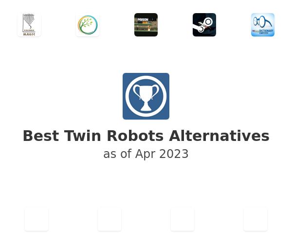 Best Twin Robots Alternatives