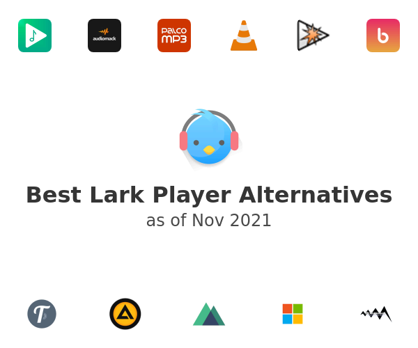 Best Lark Player Alternatives