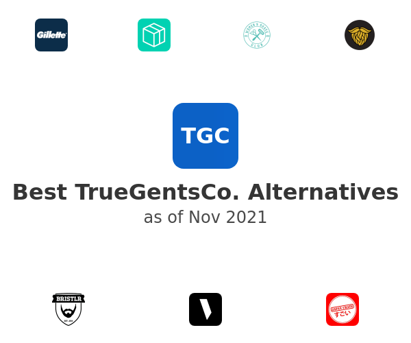 Best TrueGentsCo. Alternatives