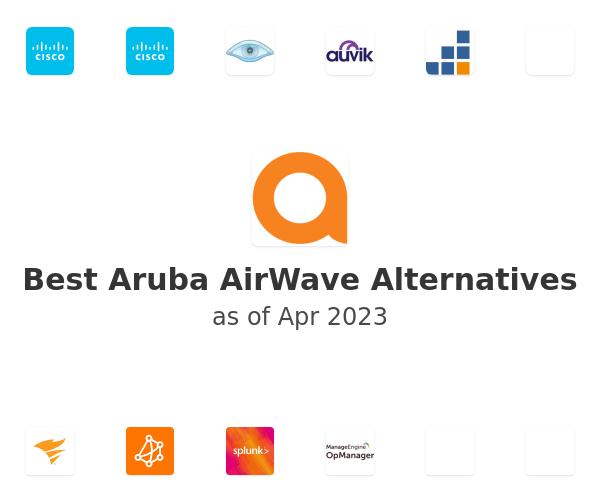 Best Aruba AirWave Alternatives