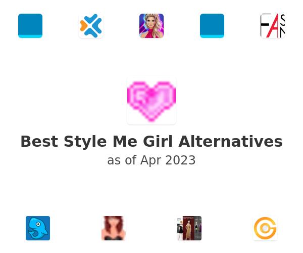 Best Style Me Girl Alternatives