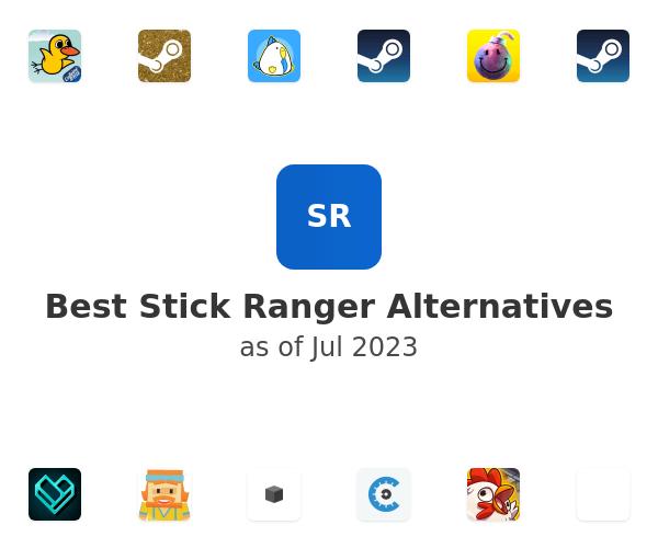 Best Stick Ranger Alternatives