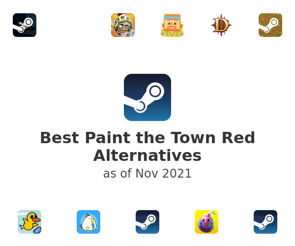 Best Paint the Town Red Alternatives