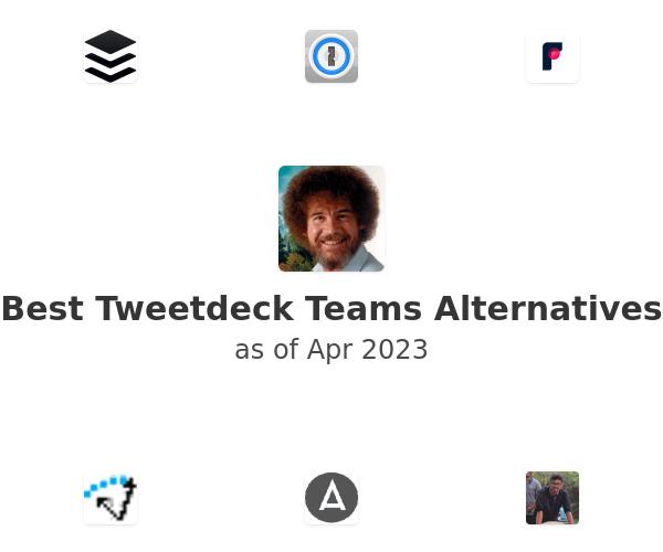 Best Tweetdeck Teams Alternatives