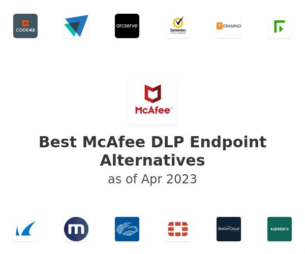 Best McAfee DLP Endpoint Alternatives