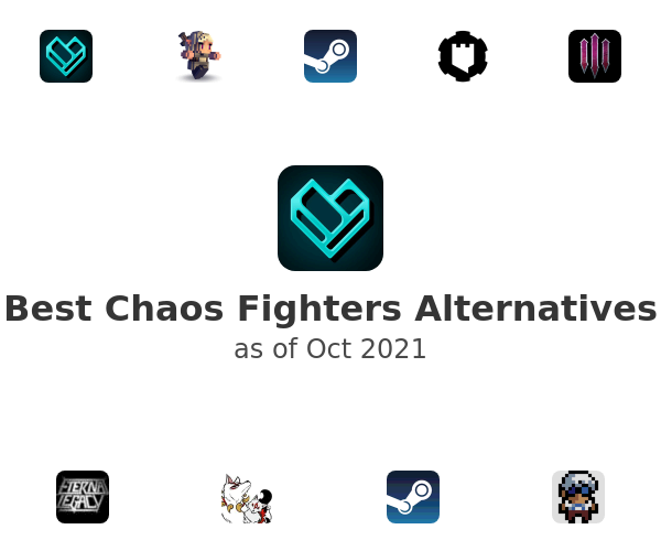 Best Chaos Fighters Alternatives