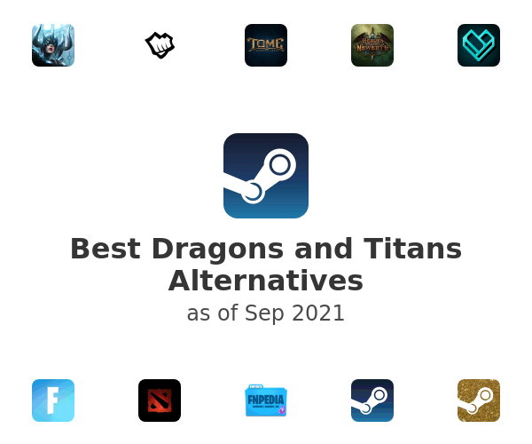 Best Dragons and Titans Alternatives