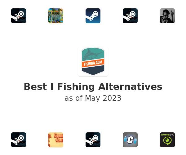 Best I Fishing Alternatives