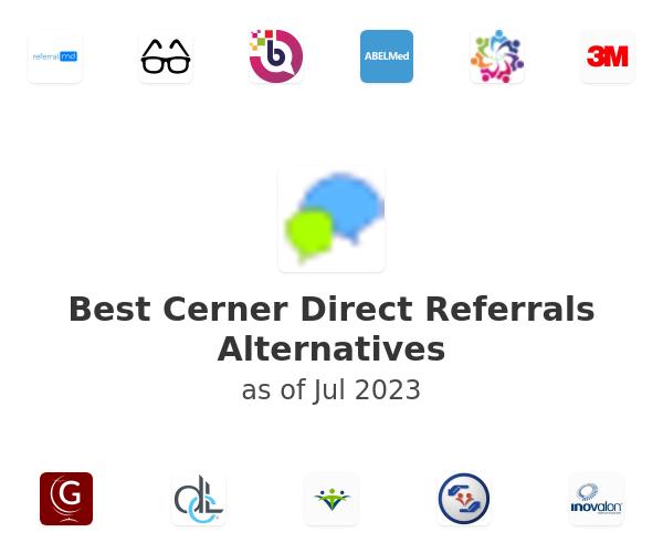 Best Cerner Direct Referrals Alternatives